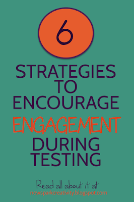 STANDARDIZED TESTING: HOW TO ENCOURAGE ENGAGEMENT
