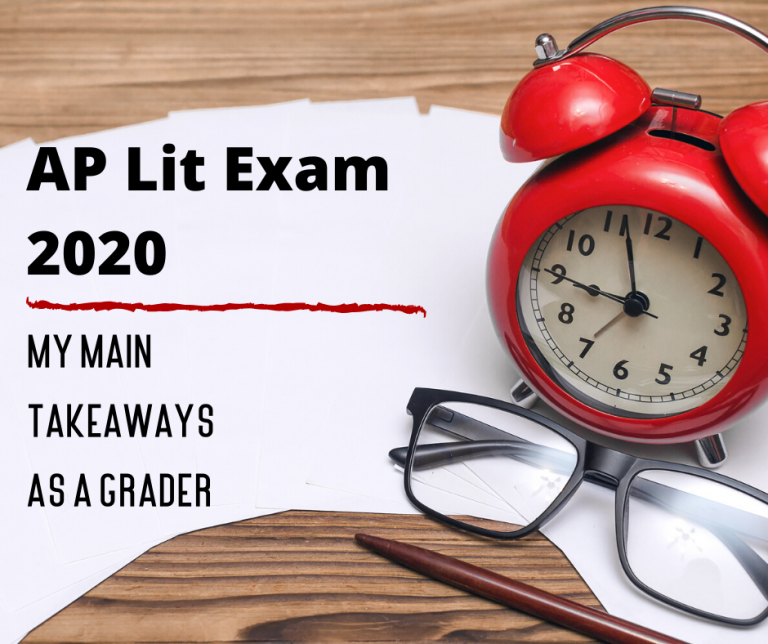 AP Lit Exam Grading 2020: My Main Takeaways