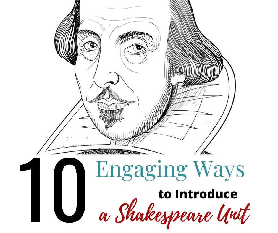 10 Engaging Ways to Introduce a Shakespeare Unit