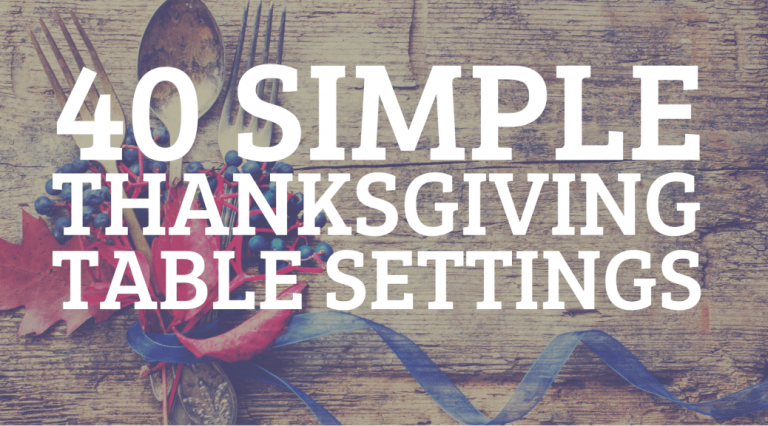 40 MINIMALIST THANKSGIVING TABLE DECOR